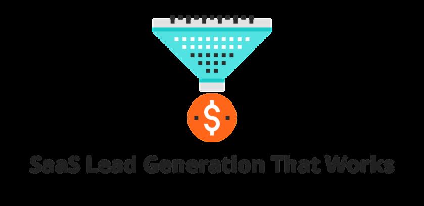 SaaS Lead Generation Strategies That Work